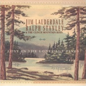 Jim Lauderdale and Ralph Stanlet - She's Looking at Me
