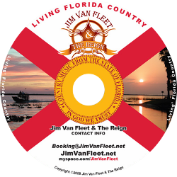 Jim van Fleet and The Reign - Living Florida Country