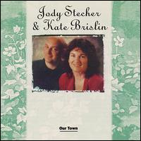 Jody Stecher and Kate Brislin - Our Town