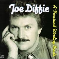 Joe Diffie - A Thousand Winding Roads