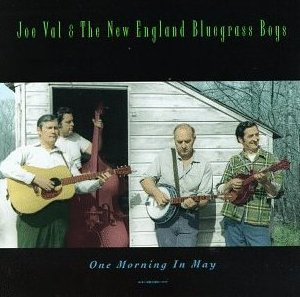 Joe Val and The New England Bluegrass Boys - What Can I Do