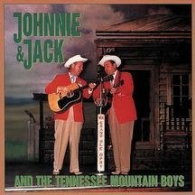 Johnnie and Jack and The Tennessee Mountain Boys - What About You