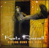 Kate Russell - Kick Down the Door