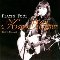Katy Moffatt - Papacita