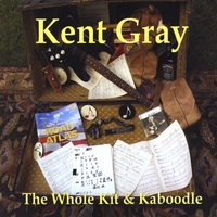 Kent Gray - One Shot at a Time