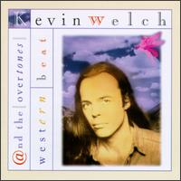 Kevin Welch and The Overtones - Something 'Bout You