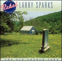 Lary Sparks - Old Church Yard
