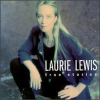 Laurie Lewis - Who Will Watch the Home Place