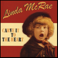 Linda McCrae - Living in The Past with You