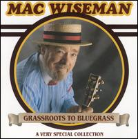 Mac Wiseman - Don't Let Your deal Go Down