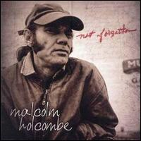 Malcolm Holcombe - Going Home