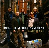 Michael Cleveland and Flamekeeper - Farewell for a little while