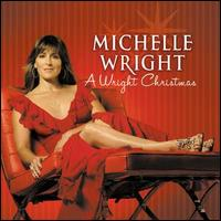 Michelle Wright - I Know Santa's Been Here