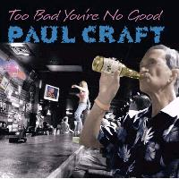 Paul Craft - The just don't make the blues like they used to