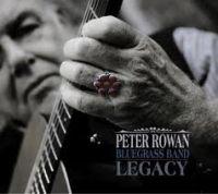 Peter Rowan - Legacy
