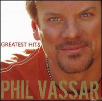 Phil Vassar - Greatest Hits Vol. 1