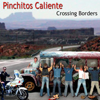 Pinchitos Caliente - Across the Borderline