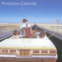 Pinchitos Caliente - Hey Baby, Que Paso?