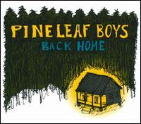 Pine Leaf Boys - Pour la Derniere Fois