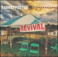 Radney Foster and The Confessions - A Little Revival