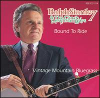 Ralph Stanley Bound to Ride