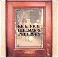 Rice, Rice, Hillman and Pedersen