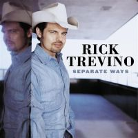 Rick Trevino - Separate Ways
