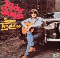 Ricky Skaggs - Sweet Temptation - 1979