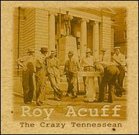 Roy Acuff and His Tennesseans