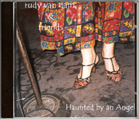 Rudy van Dam - Haunted by an Angel