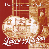 Darrell Delaronde and Saskia - Laura's Kitchen