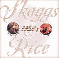 Skaggs and Rice - Brother Duets