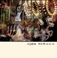 Slow Horses - Take Me Back to Graceland