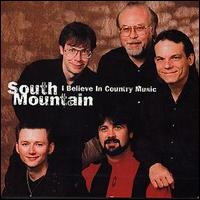 South Mountain - I Believe in Country Music