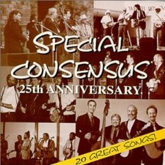 Special Consensus - 25the Anniversary