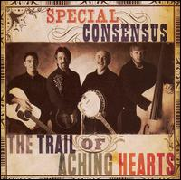 Special Consensus - Down The Trail of Aching Hearts