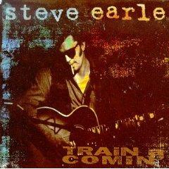 Steve Earle - White Freight Liner Blues