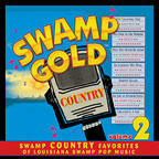 Swamp Gold Countryt Vol. 2 - It Ain't Gonna Rain No More