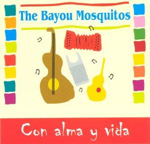 The Bayou Mosquitos - Un Mojada sin Licencia
