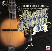 The Best of Classic Country '80s - Forever and ever, Amen