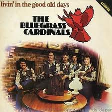 The Bluegrass Cardinals - I Wonder Where You Are Tonight