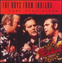 The Boys from Indiana - Good Time Blues