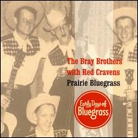 The Bray Brothers and Red Cravens - Blue Eyed Darling/Girl in the Blue Velvet Band