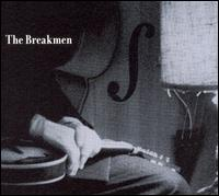The Breakmen - Whiskey Hollow Bound en Gonna Buy Me a Ticket