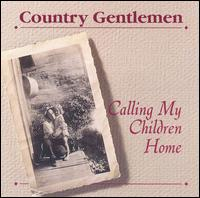 The Country  Gentlemen -Lord, I'm Just a Pilgrim
