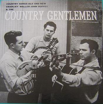 The Country Gentlemen - Girl Behind the Bar