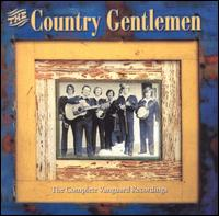 The Country Gentlemen - Lord, I'm Just a Pilgrim
