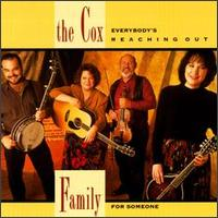 The Cox  Family - Everybody's Reching Out For Someone