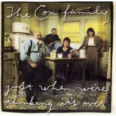 The Cox Family - I'm Weary, Let Me rest