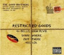 The Good Brothers - Restricted Goods